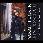 Play & Download The Windowsill Girl by Sarah Tucker | Napster
