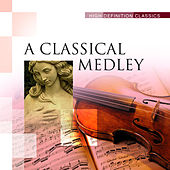 A Classical Medley by Various Artists