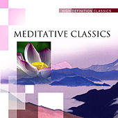 Play & Download Meditative Classics by Various Artists | Napster
