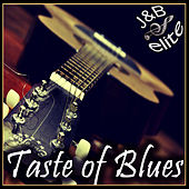 Play & Download Taste Of Blues by Various Artists | Napster