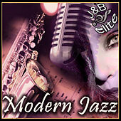 Play & Download Modern Jazz by Various Artists | Napster