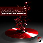 Play & Download Babak Shayan presents: According To Quality - 3 Years Of Shayan-Music Part 01 by Various Artists | Napster