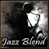 Play & Download Jazz Blend by Various Artists | Napster