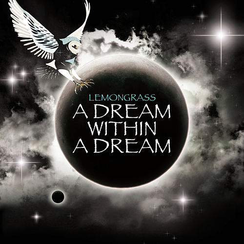 Play & Download A Dream Within A Dream by Lemongrass | Napster