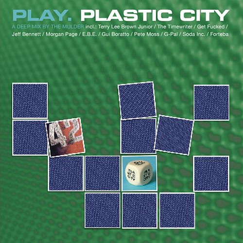 Play. Plastic City by Various Artists