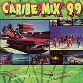 Caribe Mix '99 by Various Artists