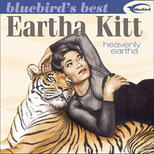 Play & Download Bluebird's Best: Heavenly Eartha by Eartha Kitt | Napster