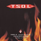Play & Download Hell & Back Together (1984-1990) by T.S.O.L. | Napster