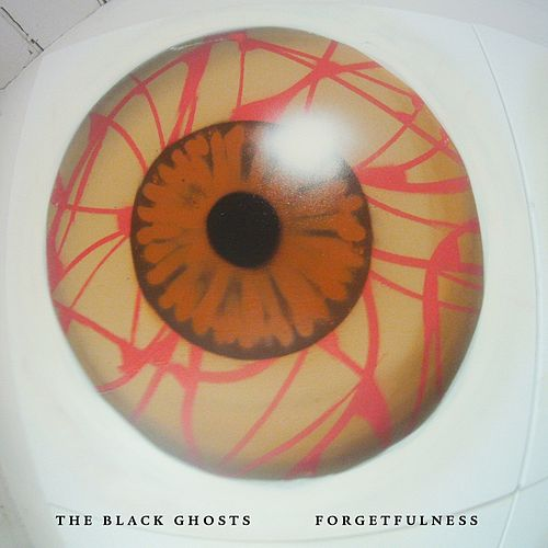 Play & Download Forgetfulness by The Black Ghosts | Napster
