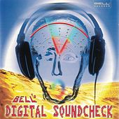 Play & Download Bell's Digital Soundcheck by Various Artists | Napster