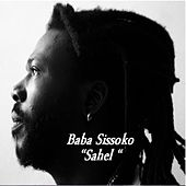 Play & Download Sahel by Baba Sissoko | Napster