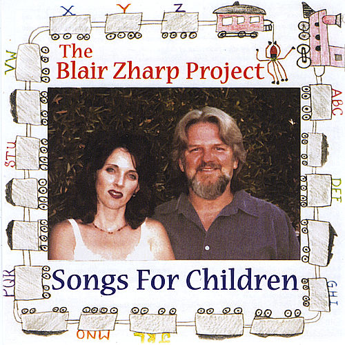The Blair Zharp Project (Songs For Children) by Rocky Zharp