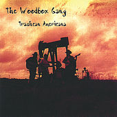 Play & Download Trashcan Americana by Woodbox Gang | Napster