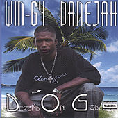 D.O.G  Depend On God by Wingy Danejah