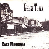 Play & Download Ghost Town by Carl Wirkkala | Napster