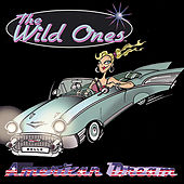 Play & Download American Dream by The Wild Ones | Napster
