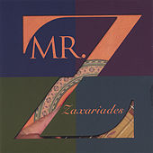Play & Download Mr. Z by Zaxariades | Napster