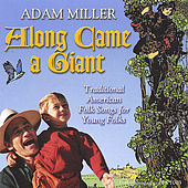 Play & Download Along Came a Giant by Adam Miller | Napster