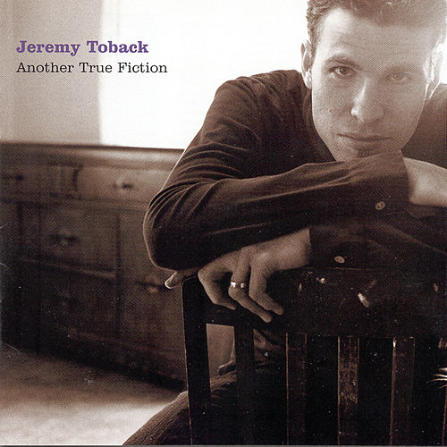 Play & Download Another True Fiction by Jeremy Toback | Napster