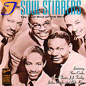 Play & Download The Last Mile Of The Way by The Soul Stirrers | Napster