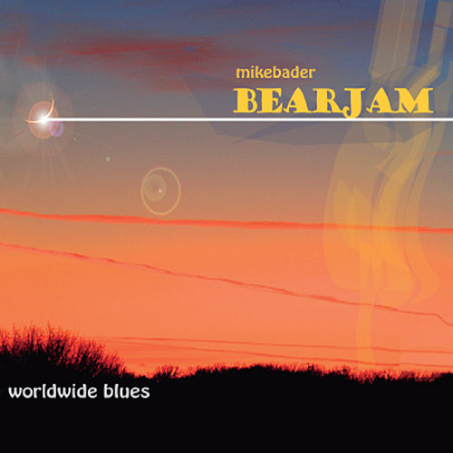 Worldwide Blues by Mike Bader Bearjam