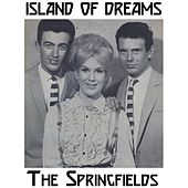 Play & Download Island of Dreams by Springfields | Napster