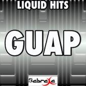 Guap - A Tribute to Big Sean by Liquid Hits