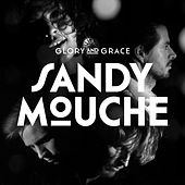Play & Download Glory & Grace by Sandy Mouche | Napster