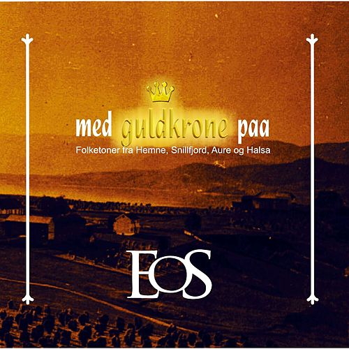 Play & Download Med guldkrone paa by Eos | Napster