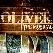 Play & Download Oliver The Musical by Oliver | Napster