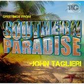 Play & Download Southern Paradise by John Taglieri | Napster