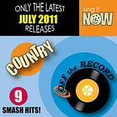 July 2011 Country Smash Hits by Off the Record