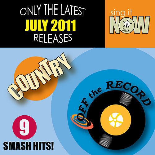 Play & Download July 2011 Country Smash Hits by Off the Record | Napster