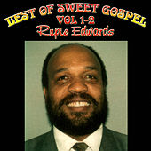 Play & Download The Best of Sweet Gospel, Vol. 1-2 by Rupie Edwards | Napster