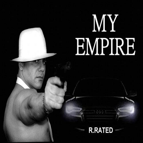 Play & Download My Emipre by R. Rated | Napster