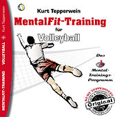 Play & Download Mental-Fit-Training für Volleyball by Kurt Tepperwein | Napster