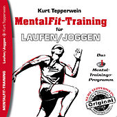 Play & Download Mental-Fit-Training für Laufen und Joggen by Kurt Tepperwein | Napster
