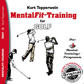 Play & Download Mental-Fit-Training für Golf by Kurt Tepperwein | Napster