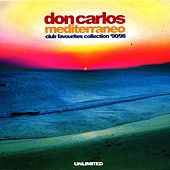 Mediterraneo (Club Favourites Collection '90/98) by Don Carlos