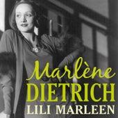 Play & Download Lili Marleen by Marlene Dietrich | Napster