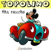 Play & Download La Marcia di Topolino (Hits Raccolta) by Cartoon Band | Napster