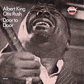 Play & Download Door To Door by Albert King | Napster