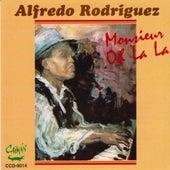 Monsieur Oh la la by Alfredo Rodriguez