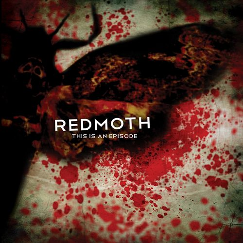 Play & Download This Is an Episode by Red Moth  | Napster