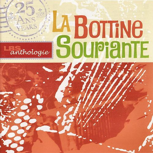 Anthologie by La Bottine Souriante
