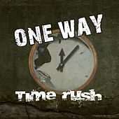 Play & Download Time Rush by One Way | Napster