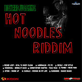 Play & Download Hot Noodles Riddim by Various Artists | Napster
