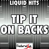 Tip It On Back - A Tribute to Dierks Bentley by Liquid Hits