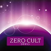 Play & Download Shining by Zero Cult | Napster
