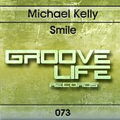Smile by Michael Kelly
